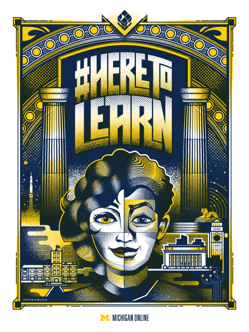 A maize and blue 1960's themed poster featuring famous University of Michigan buildings.